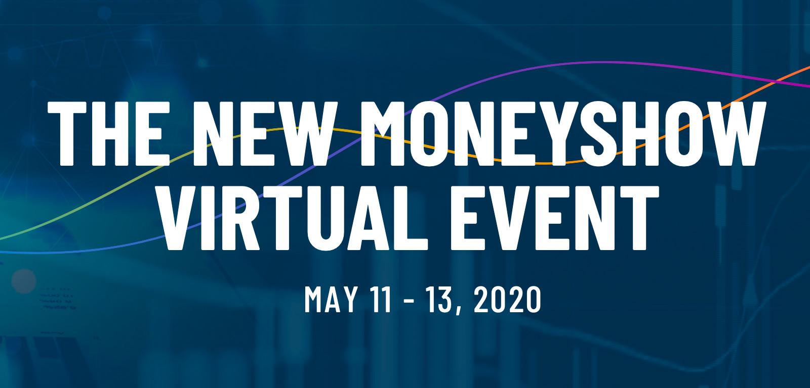 The Money Show - Virtual Event